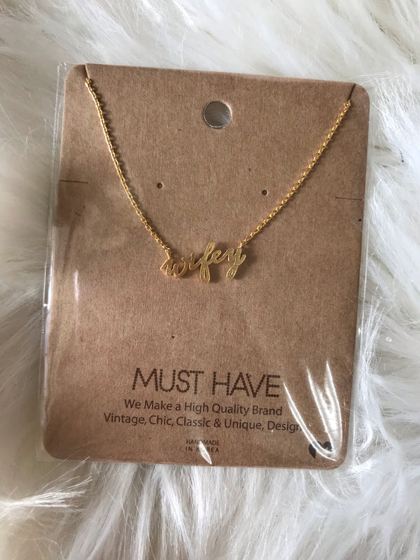 MUST HAVE NECKLACE: WIFEY