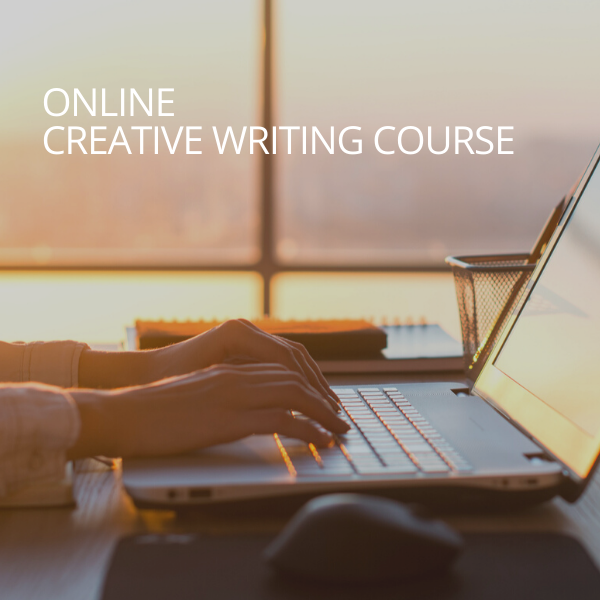 Creative Writing Course - Online