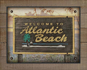 Atlantic Beach Welcome Sign - On 100% Natural Linen