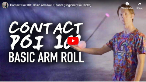 Contact Poi 101 Basic Arm Roll Tutorial Beginner Poi Tricks
