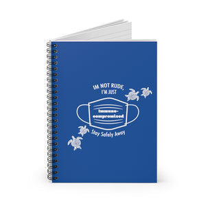 """I'm Not Rude"" Spiral Notebook"
