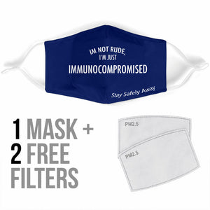"""I'm Not Rude"" Filter Face Mask"