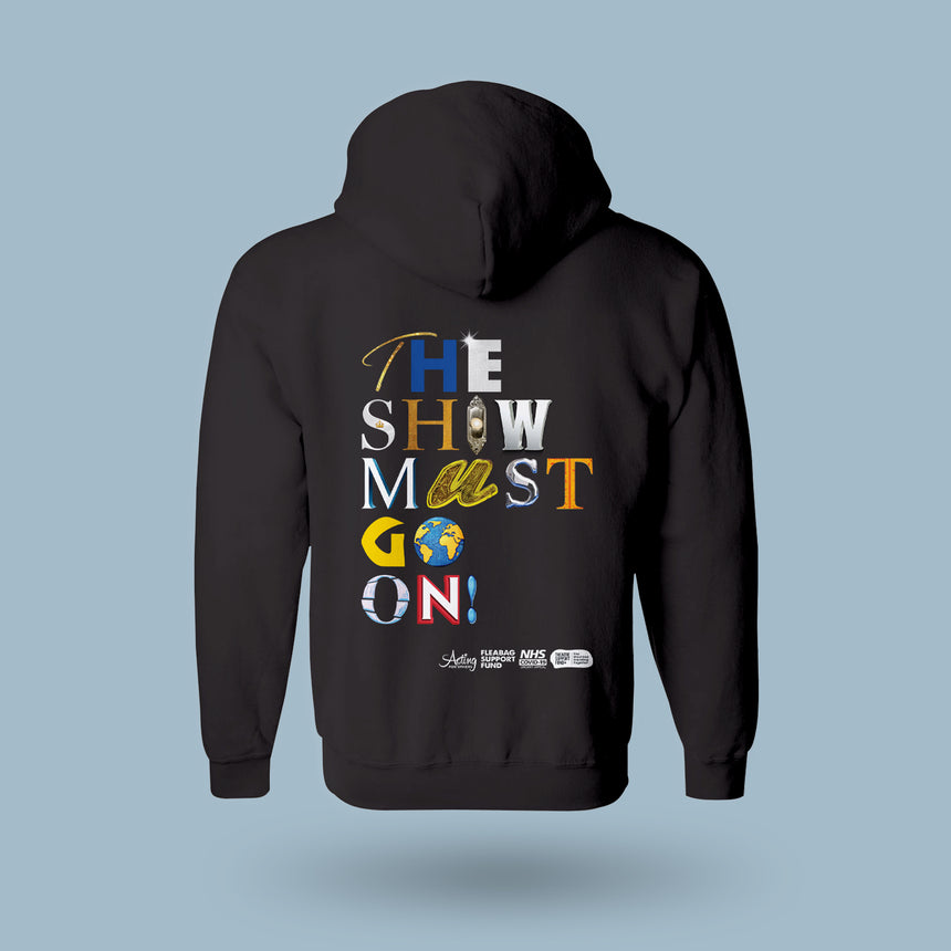 The Show Must Go On! - Unisex Zip Hoodie