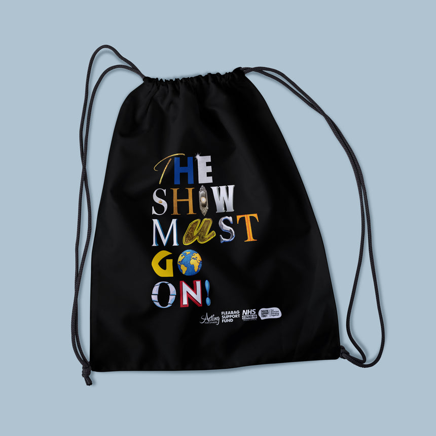 The Show Must Go On! - Drawstring Sports Bag