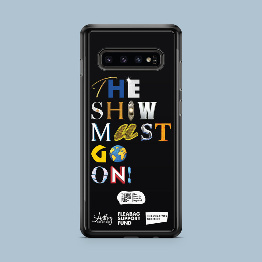 The Show Must Go On! - Phone Case