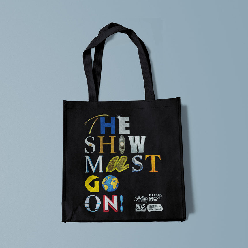 The Show Must Go On! - Canvas Tote Bag