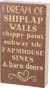 Box Sign - I Dream Of Shiplap