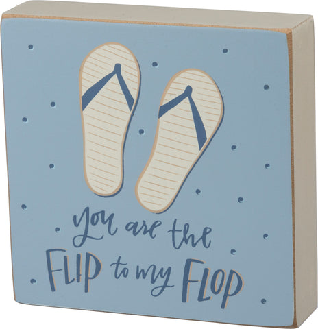Block Sign - Flip to my Flop