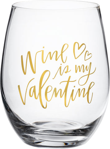 Wine Glass - Wine Is My Valentine