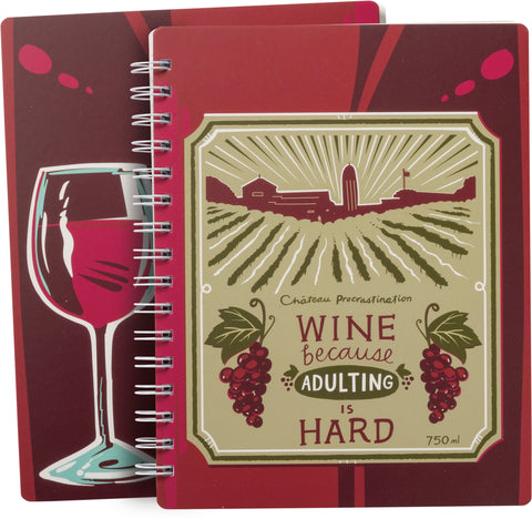 Spiral Notebook - Wine Because Adulting Is Hard