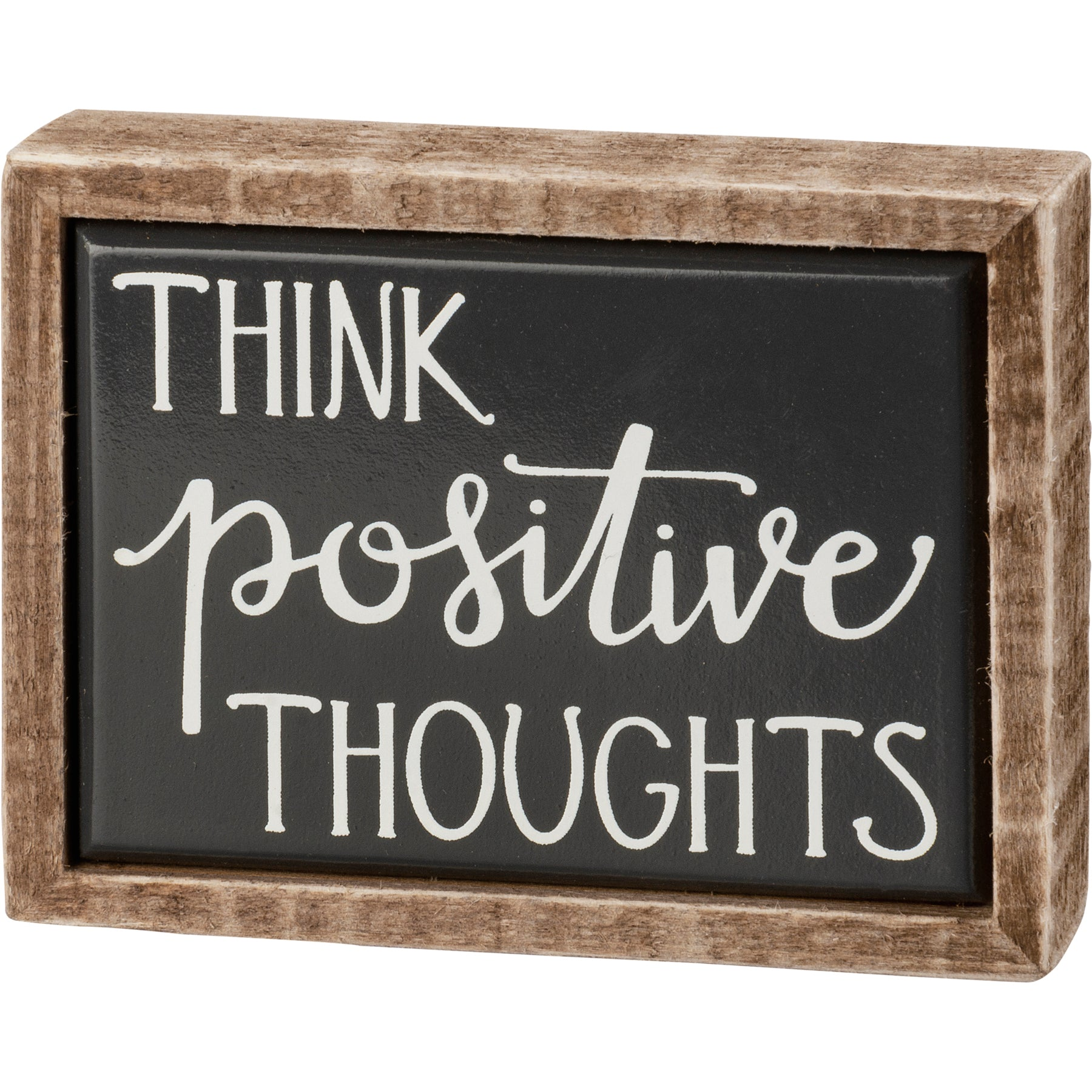 Box Sign Mini - Think Positive Thoughts