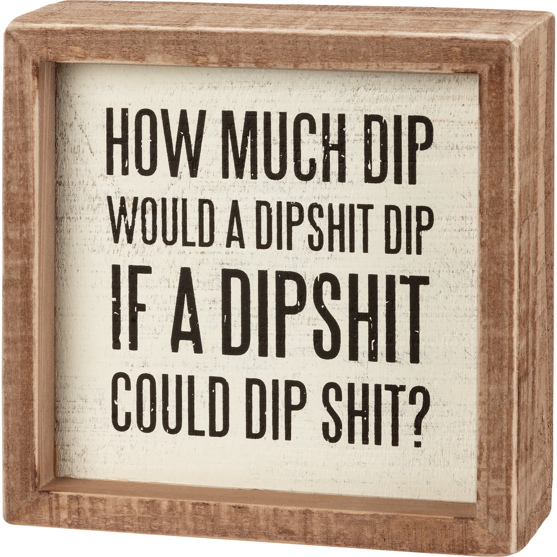 Inset Box Sign - How Much Dip