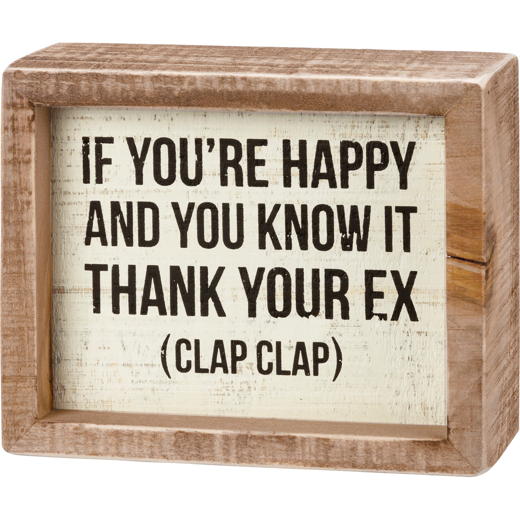 Inset Box Sign - If You're Happy And You Know It