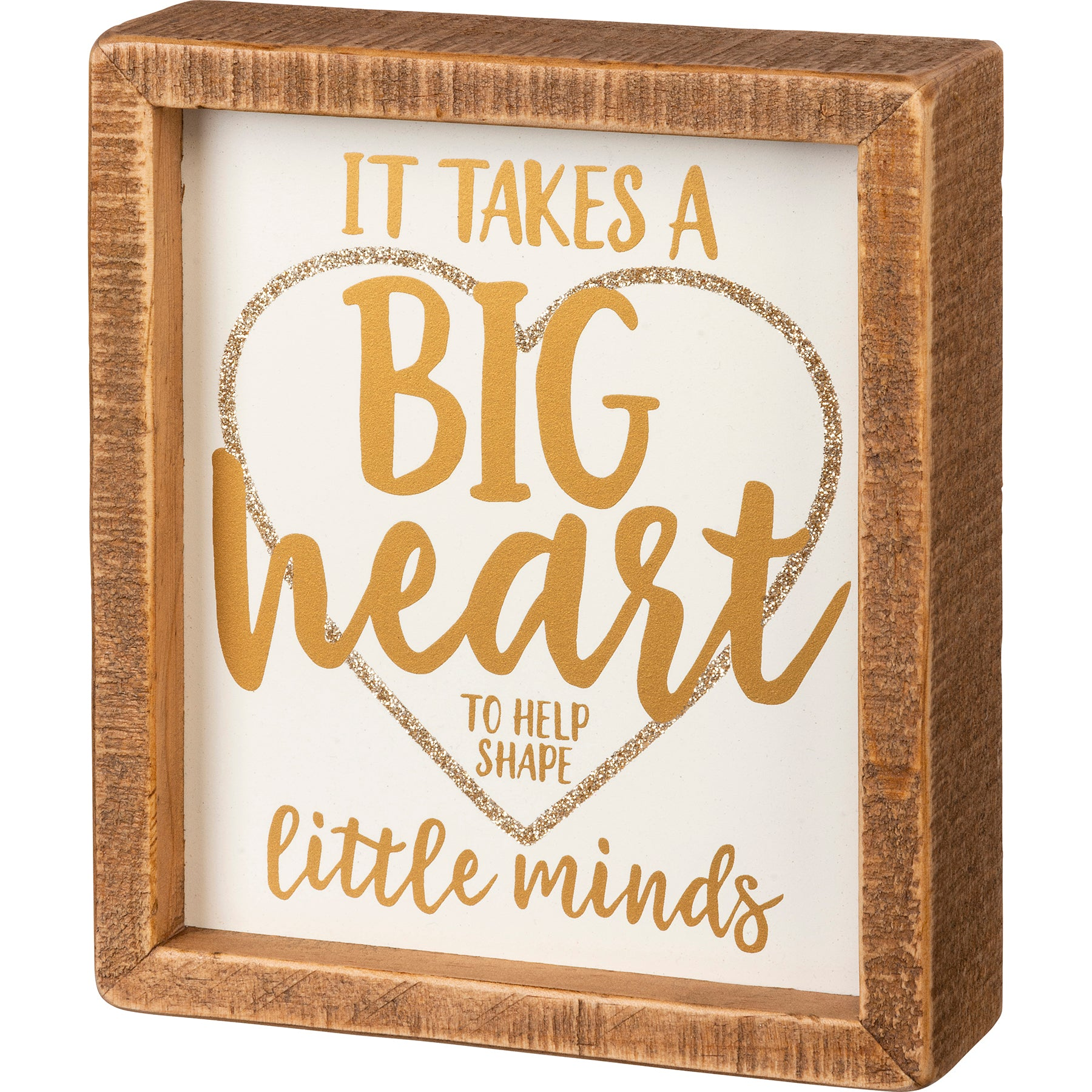 Inset Box Sign - It Takes A Big Heart