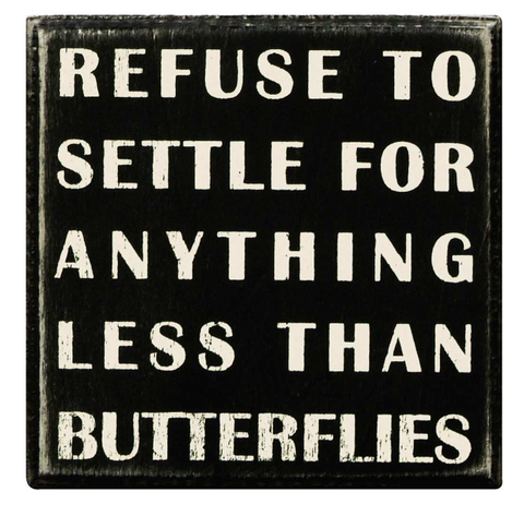 Box Sign - Refuse To Settle
