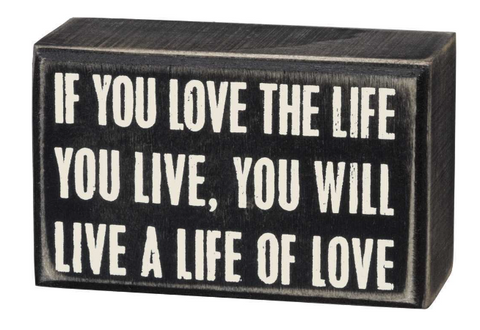 Box Sign - Love The Life