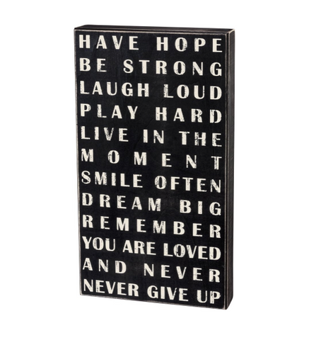 Box Sign - Have Hope Be Strong