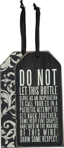Bottle Tag - Show Respect