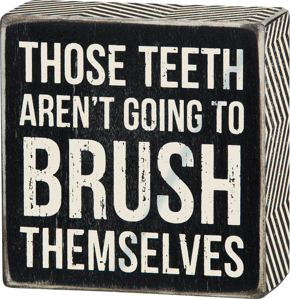 Brush Teeth Sign