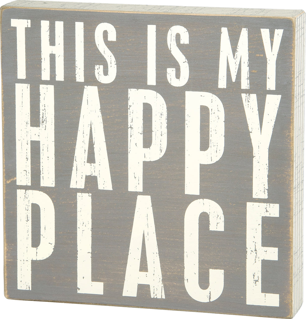 Gray Box Sign - My Happy Place