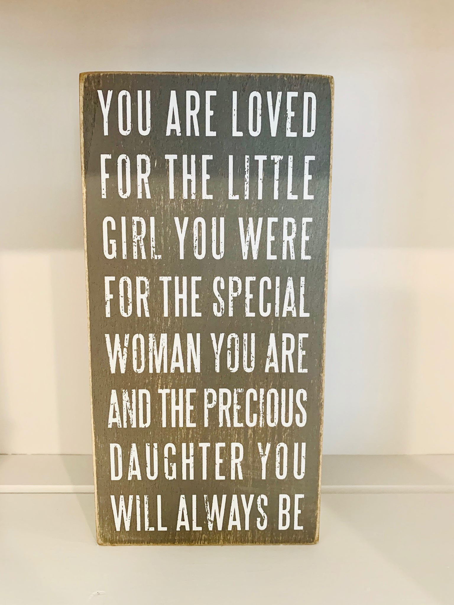 Gray Box Sign - You Are Loved