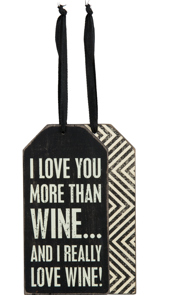 wine tag love you more