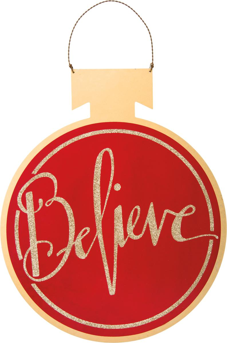 "Large Tin Ornament Sign - Red ""Believe"""