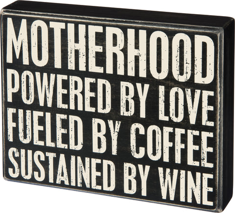 Box Sign - Motherhood
