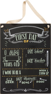 Chalk Sign - First Day Of School