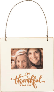 Hanging Photo Frame - I'm Thankful for You