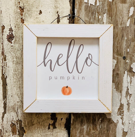 Hello Pumpkin Small Sign