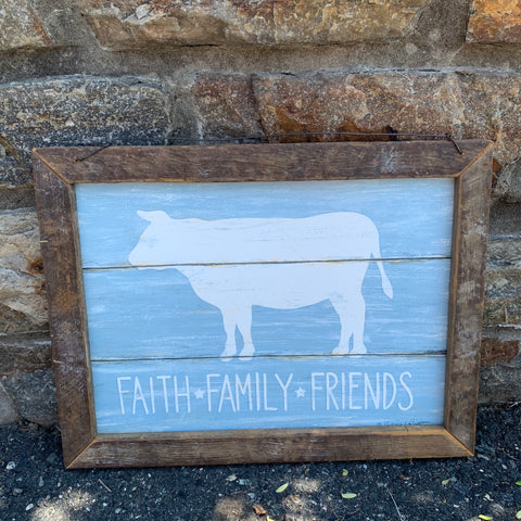 Faith Family Friends Cow Sign