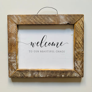 Welcome Chaos Sign