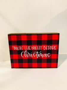 Small Block Sign - 'Twas the Night