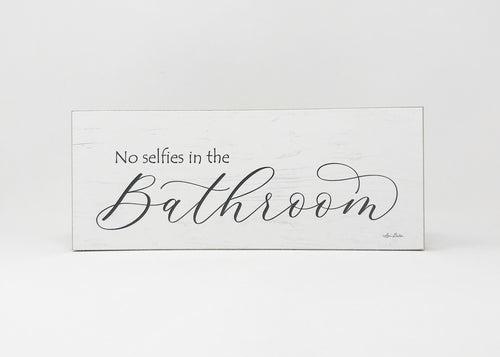 Bathroom Selfies Sign