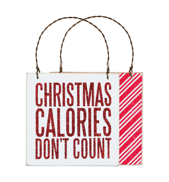 Christmas Calories Don't Count Ornament