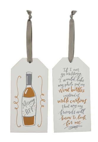 Bottle Tag - If I Go Missing Put Photo On Wine