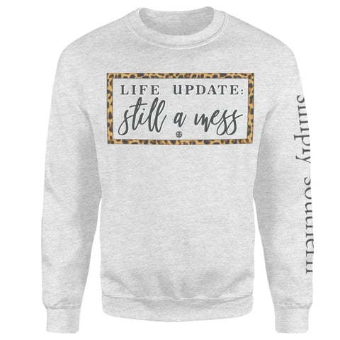 """Still a Mess"" Crewneck Sweatshirt"