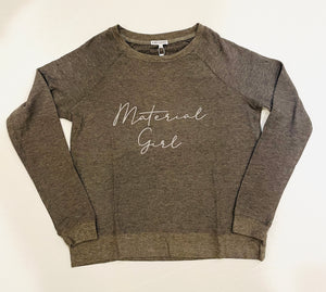 Sweatshirt - Material Girl
