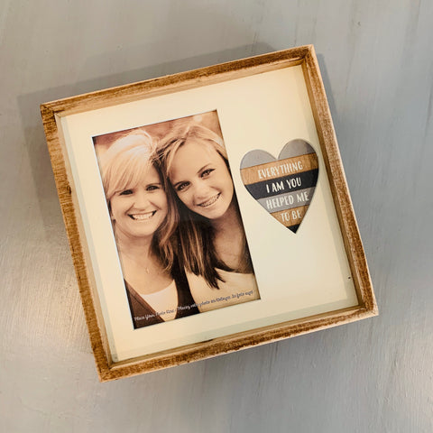 Box Picture Frame - Everything I Am