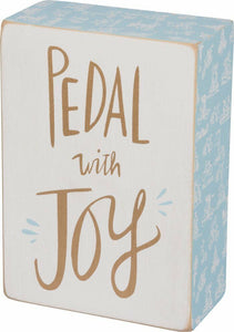 Pedal with Joy Box Sign