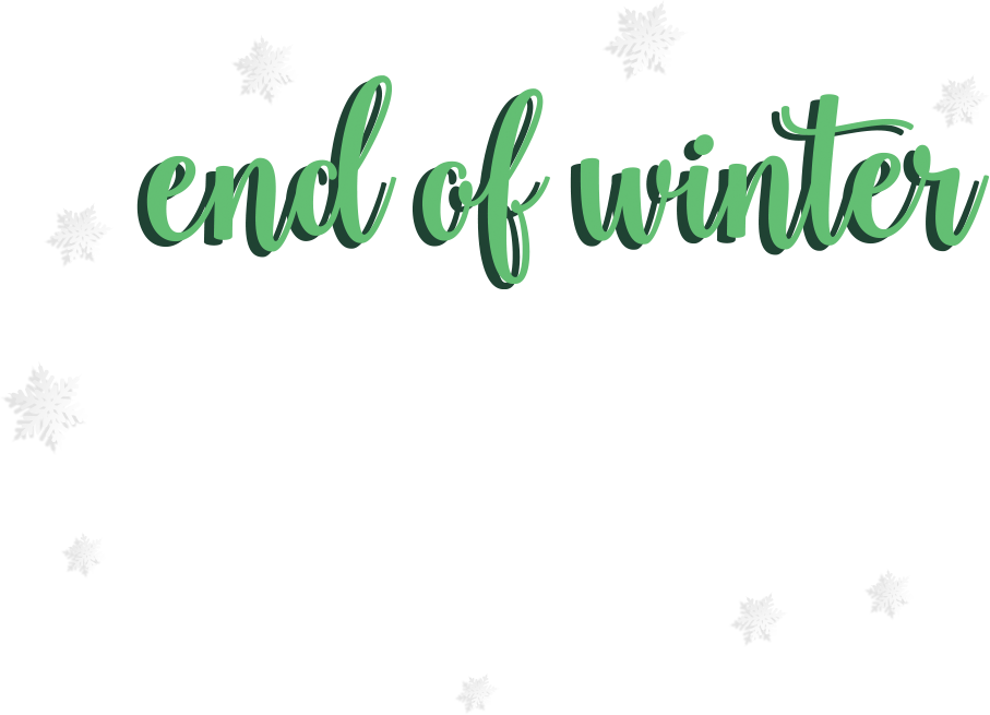 End of Winter Sale, sale ends March 2, 2021