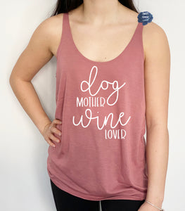 Dog Mother Wine Lover Slouchy Tank
