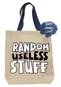 Random Useless Stuff Tote