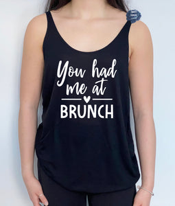 You Had Me At Brunch Slouchy Tank