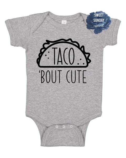 Taco Bout Cute Infant Onesie