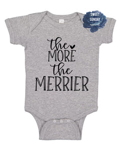 The More the Merrier Infant Onesie