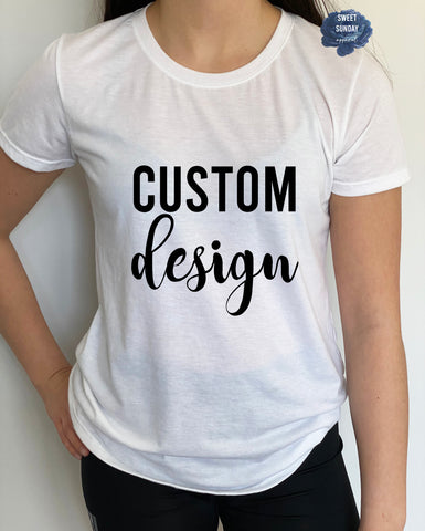 CUSTOM Fitted Tee