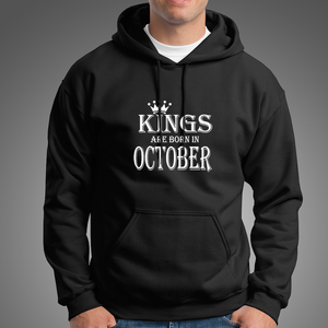 Kings Are Born In October Cotton Hoodie For Mens-Export Fit