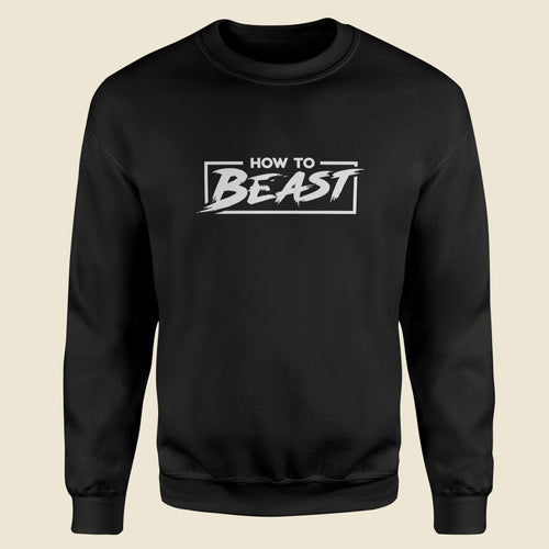 How To Beast Gym Fitness Black Sweatshirt-Export Fit